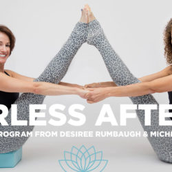 "two women holding a yoga pose with the text ""fearless after 50: a new 12 class program from Desiree Rumbaugh & Michelle Marchildon"""